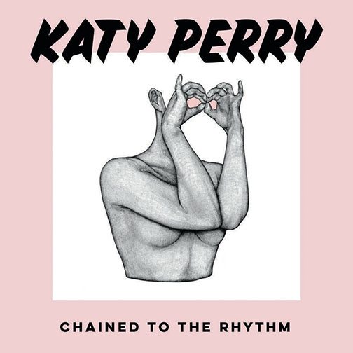 """Listen Up! A Review: Katy Perry's """"Chained to the Rhythm"""""""