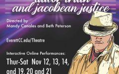 EvCC Theater Presents, True Crime Shakespeare: Tudor Truth and Jacobean Justice. Nov. 12-14 & Nov. 19-21.